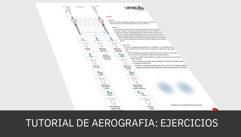 Tutorial de Aerografia - Ejercicios Prácticos